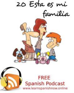 Spanish podcast mi familia