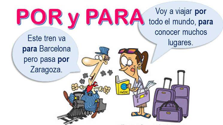 POR and PARA, Spanish prepositions