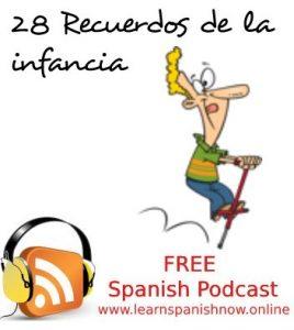 Recuerdos de la infancia, free Spanish podcast